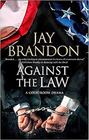 Against the Law: A courtroom drama