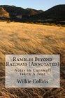 Rambles Beyond Railways  Notes in Cornwall taken A-foot