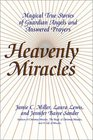 Heavenly Miracles LP  Magical True Stories of Guardian Angels and Answered Prayers