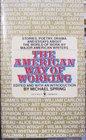 American Way of Working  a Collection of Writings from Henry David Thoreau to Joseph Heller