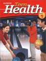 Teen Health Course 1 Student Edition