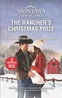 Montana Country Legacy The Rancher's Christmas Prize