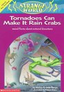 Tornadoes Can Make It Rain Crabs Weird Facts About the World's Worst Disasters