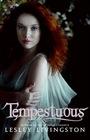Tempestuous (Wondrous Strange, Bk 3)