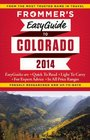 Frommer's EasyGuide to Colorado 2014 (Easy Guides)