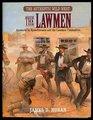 The Authentic Wild West The Lawmen