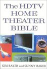 The HDTV Home Theater Bible