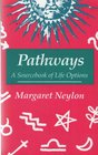 Pathways A Sourcebook of Live Options