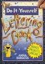 The Do-It-Yourself Lettering Book