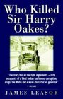 Who Killed Sir Harry Oakes