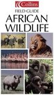 Collins Photo Guide African Wildlife