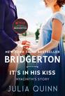 It's in His Kiss Bridgerton