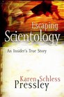 Escaping Scientology: An Insider's True Story