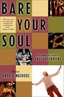 Bare Your Soul: The Thinking Girl's Guide to Enlightenment (Live Girls Series)