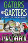 Gators and Garters (A Miss Fortune Mystery)