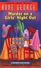 Murder on a Girls' Night Out (Southern Sisters, Bk 1)