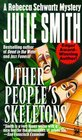 Other People's Skeletons (Rebecca Schwartz, Bk 5)
