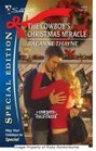 The Cowboy's Christmas Miracle (Cowboys of Cold Creek, Bk 4) (Silhouette Special Edition, No 1933)