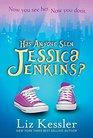 Has Anyone Seen Jessica Jenkins