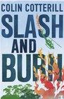 Slash and Burn (Dr Siri Paiboun Mystery 8)