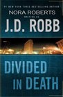 Divided in Death (In Death, Bk 18) (Large Print)