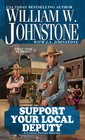 Support Your Local Deputy (Cotton Pickens, Bk 3)