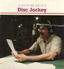 A Day in the Life of a Disc Jockey