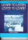 Learn to Listen Listen to Learn An Advanced Esl/Efl Lecture Comprehension and Note-Taking Textbook