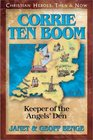 Corrie Ten Boom: Keeper of the Angels' Den (Christian Heroes: Then & Now, Bk 5)