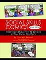 Social Skills Comics for Teens - Real Teens Show How to Behave in Real Social Situations