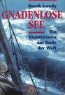 Gnadenlose See Ein Yachtrennen am Ende der Welt