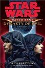 Star Wars  Darth Bane  Dynasty of Evil A Novel of the Old Republic