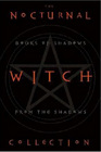 Nocturnal Witch Collection Book of Shadows from the Shadows