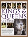 The Illustrated History of the Kings  Queens of Britain