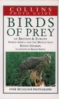 Collins Photo Guide Birds of Prey of Britain and Europe North Africa and the Middle East