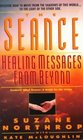Seance  Healing Messages from Beyond