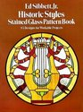 Historic Styles of Stained Glass Pattern Book 83 Designs for Workable Projects