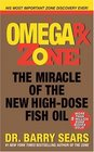 Omega Rx Zone The Miracle of the New High-Dose Fish Oil