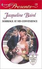 Marriage at His Convenience (Greek Tycoons) (Harlequin Presents, No 2196)