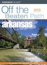 Arkansas Off the Beaten Path 8th