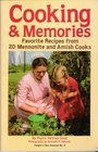 Cooking  Memories : Favorite Recipes from 20 Mennonite and Amish Cooks