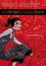 The Bride Stripped Bare A Novel