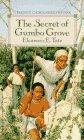 SECRET/GUMBO GROVE