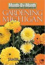 Month-by-Month Gardening in Michigan Revised Edition What to Do Each Month to Have a Beautiful Garden All Year