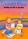 Travel Fun Activities for Kids on the Move