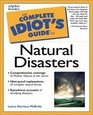 Complete Idiot's Guide to Natural Disasters
