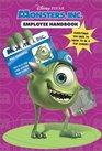 Employee Handbook : We Scare Because We Care (Monsters, Inc.)