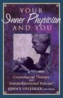 Your Inner Physician and You  Craniosacral Therapy and Somatoemotional Release