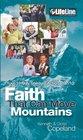 Faith That Can Move Mountains Your 10-Day Spiritual Action Plan