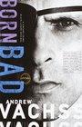 Born Bad : Collected Stories (Vintage Crime/Black Lizard)